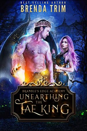 Cover for Unearthing the Fae King