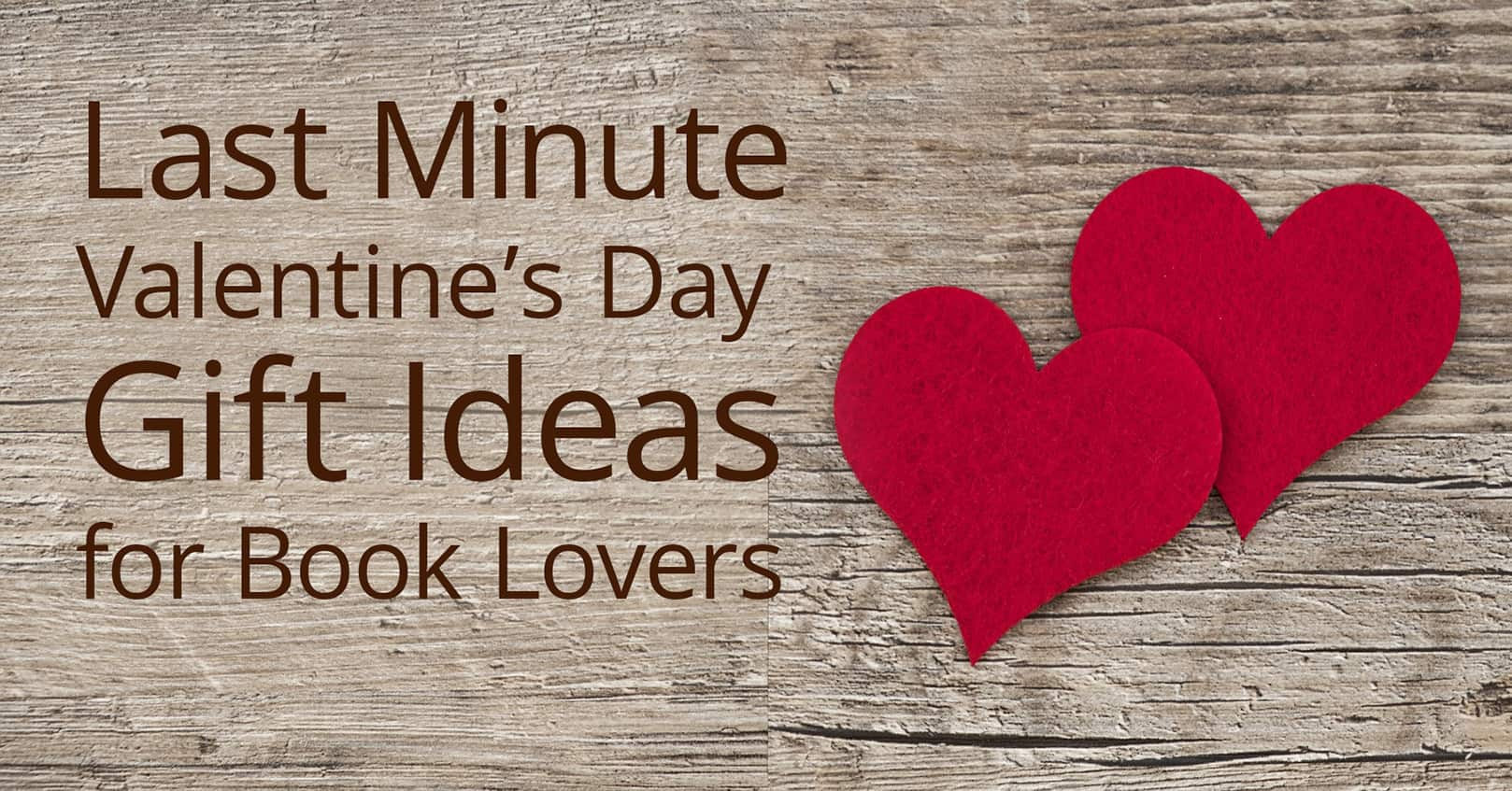 last minute valentines day gift ideas for book lovers