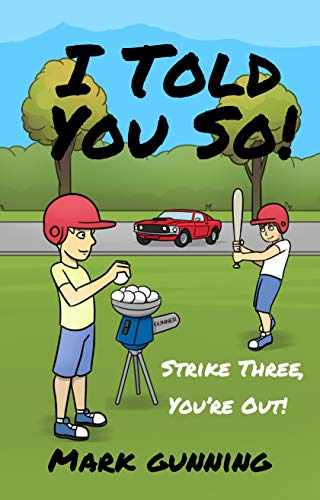 Cover for I Told You So! Strike Three, You're Out!