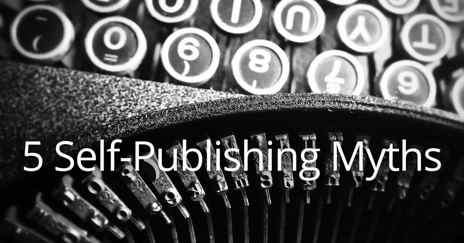 self-publishing myths