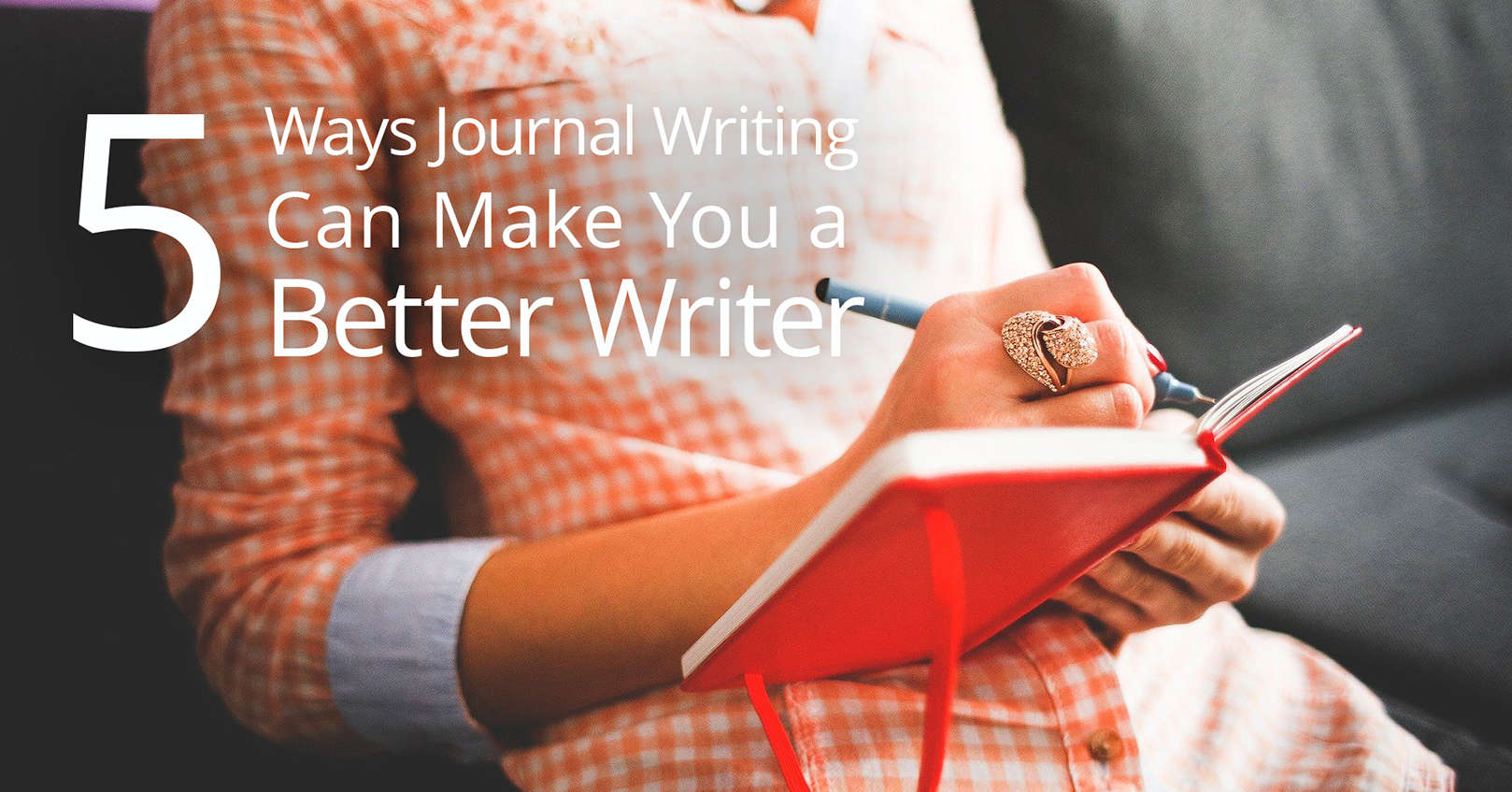 journal writing makes you a better writer