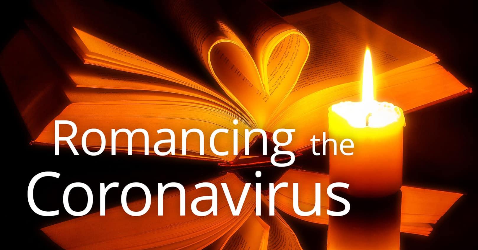 romancing the coronavirus