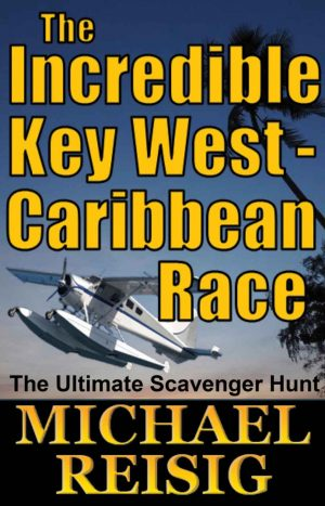 Cover for The Incredible Key West-Caribbean Race