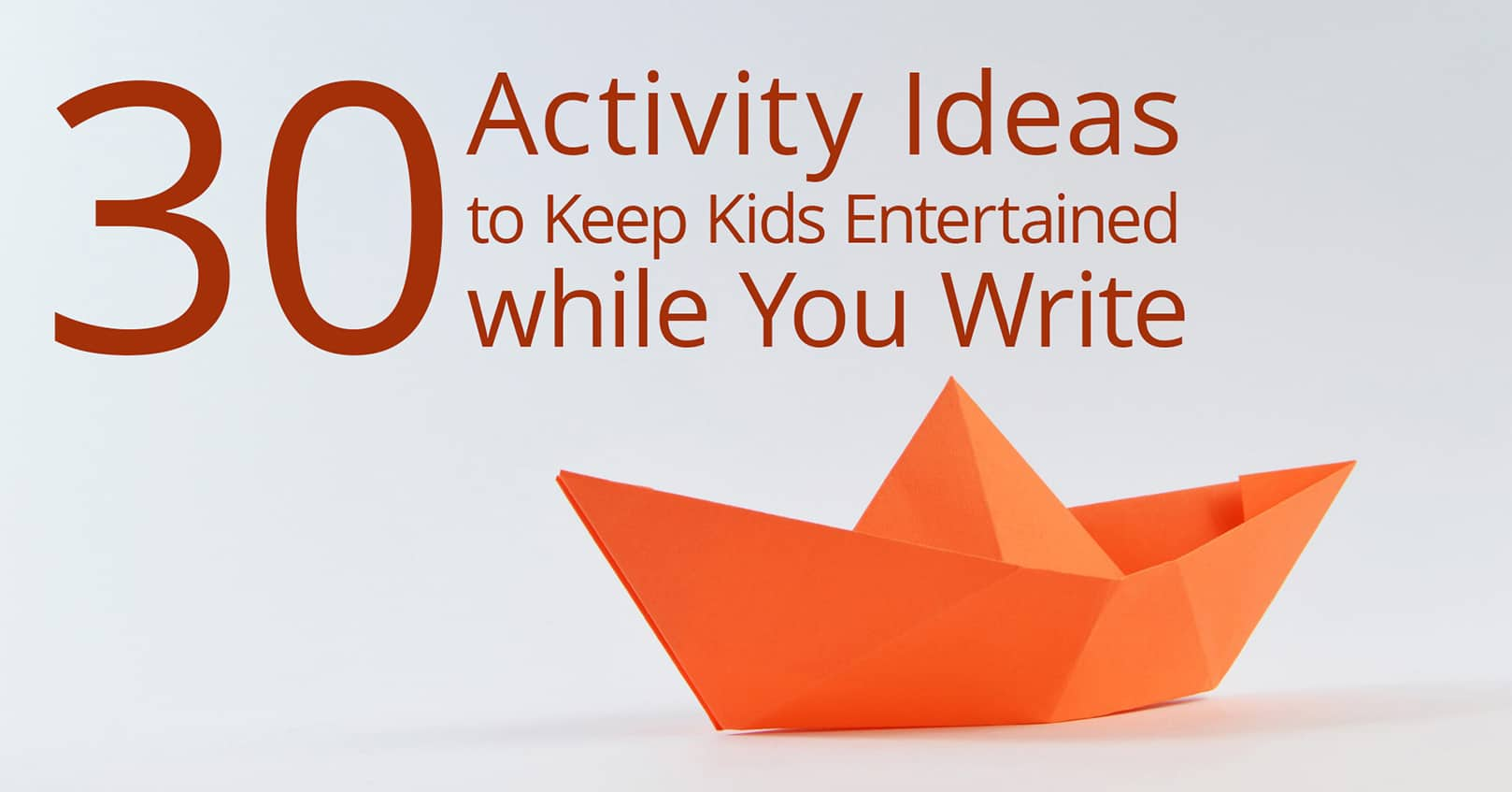 activity ideas for kids while you write