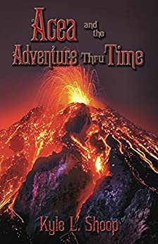 Cover for Acea and the Adventure Thru Time