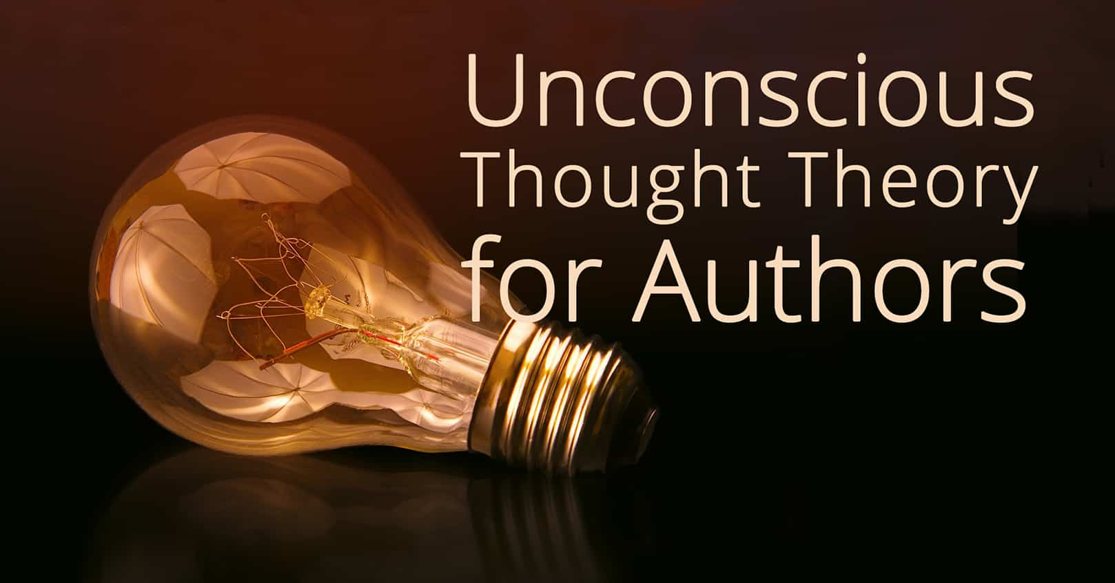 Unconscious Thought Theory for Authors