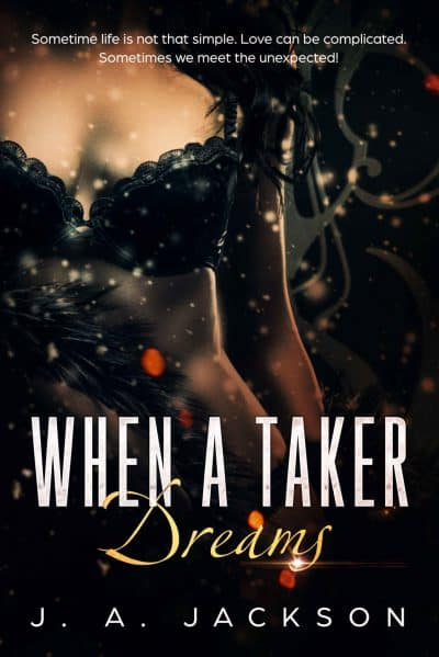 Cover for When a Taker Dreams