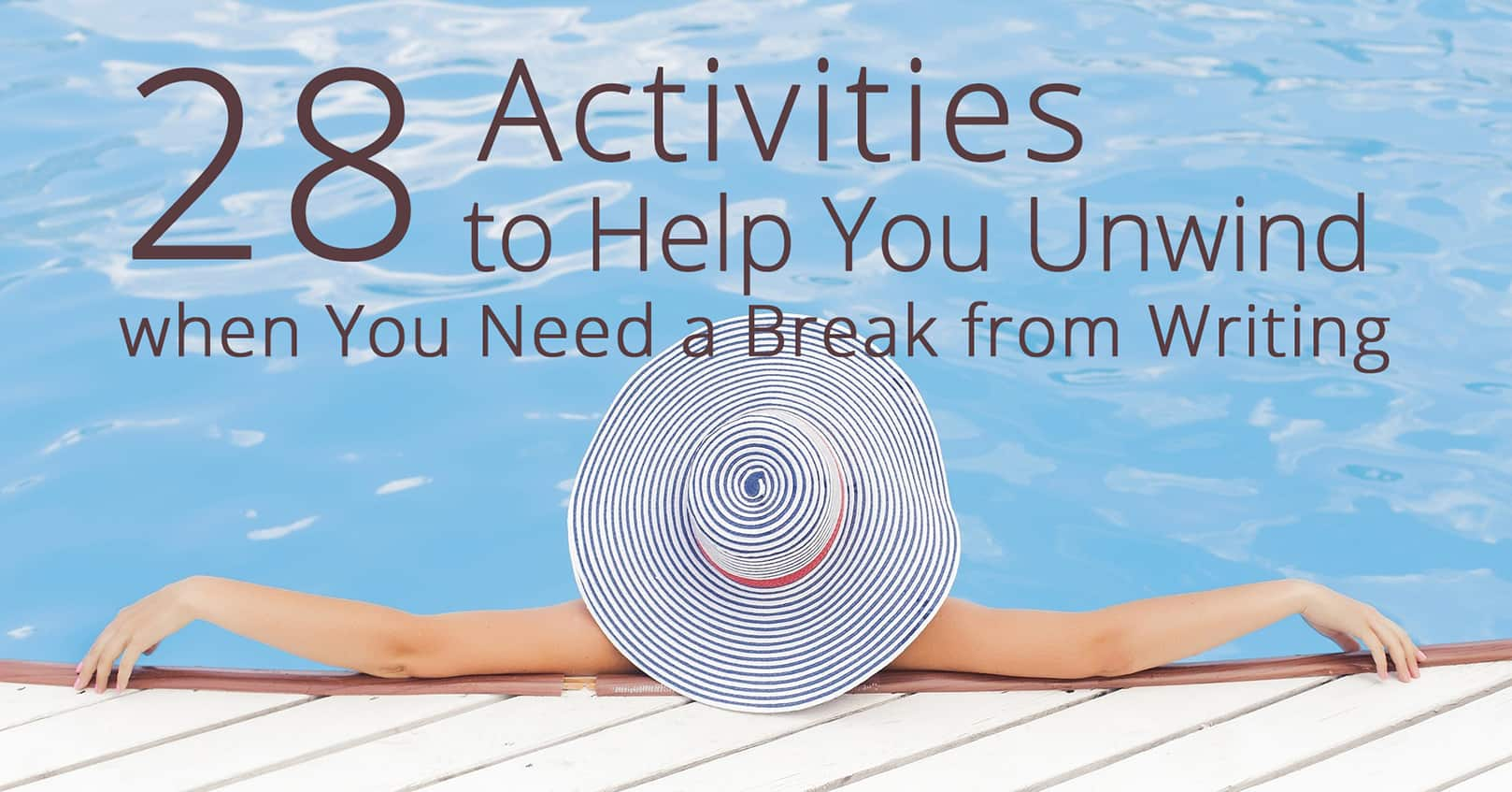 activities to help you unwind