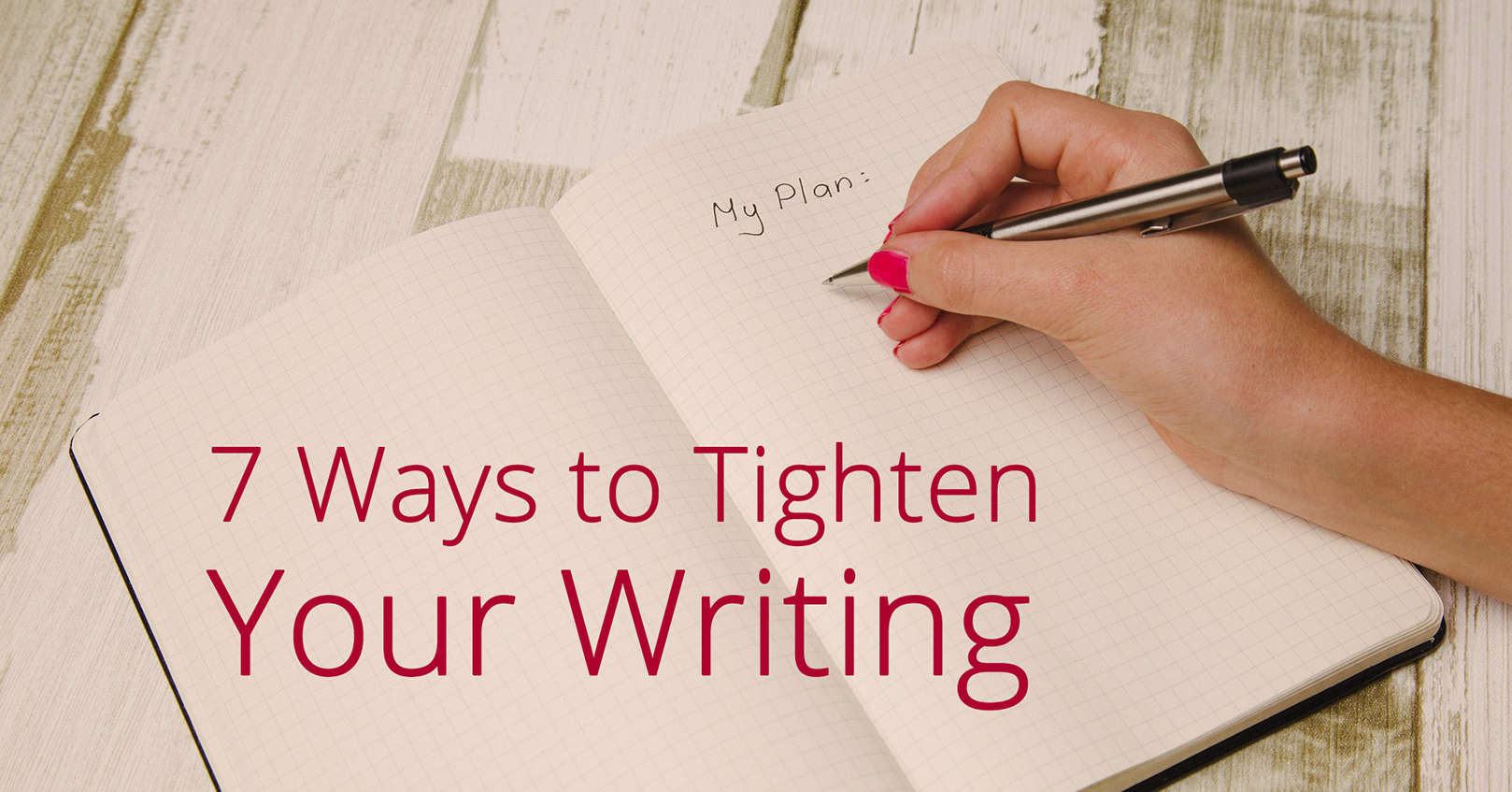 ways to tighten your writing