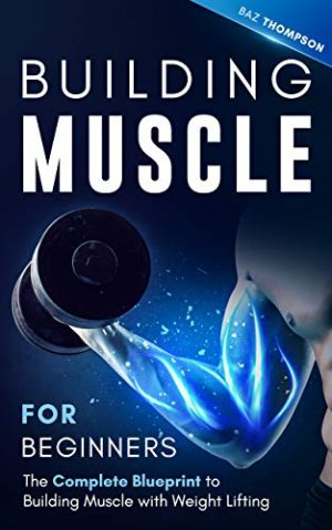 Cover for Building Muscle for Beginners