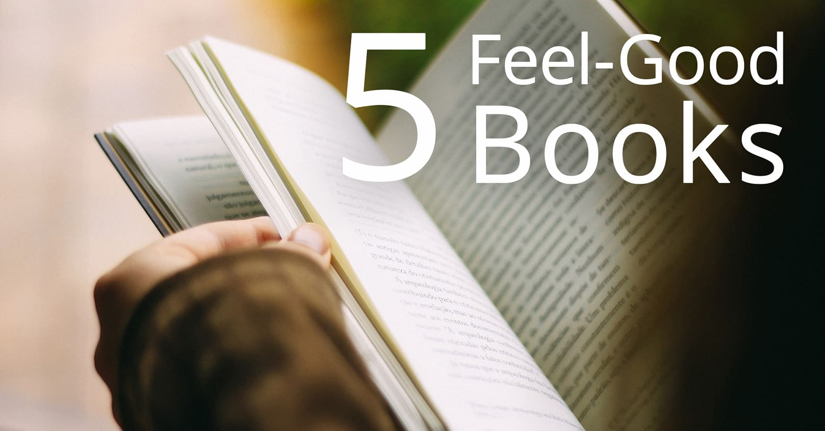 5 Feel-Good Books