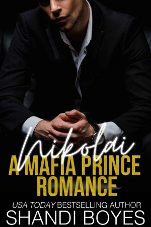 Cover for Nikolai: A Mafia Prince Romance
