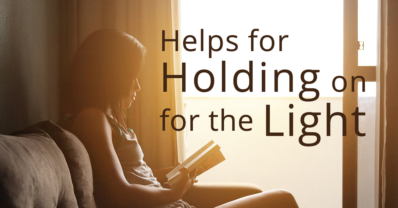holding onto the light with reading