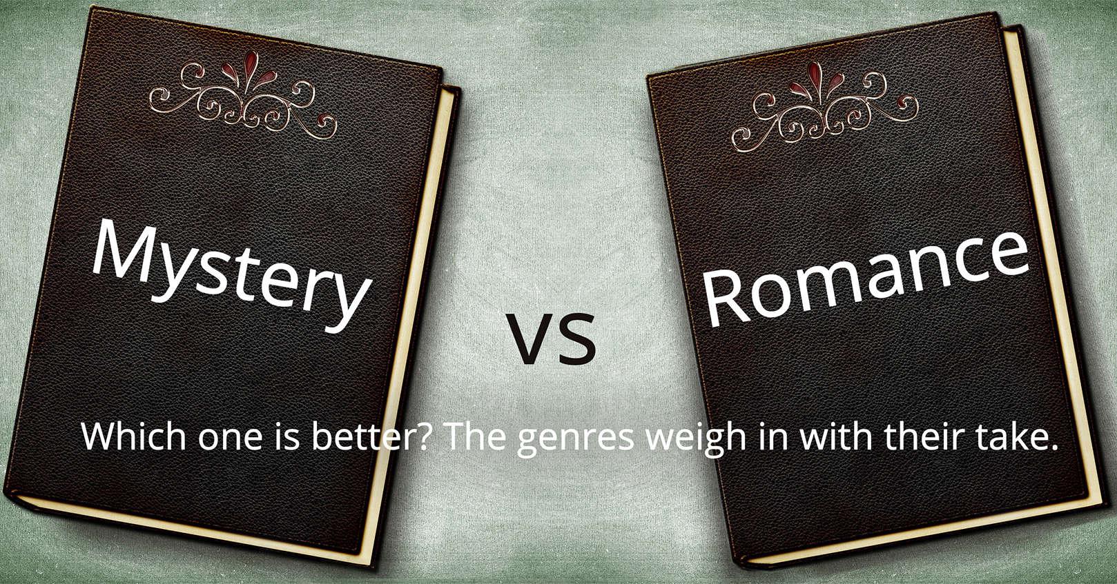 mystery vs romance