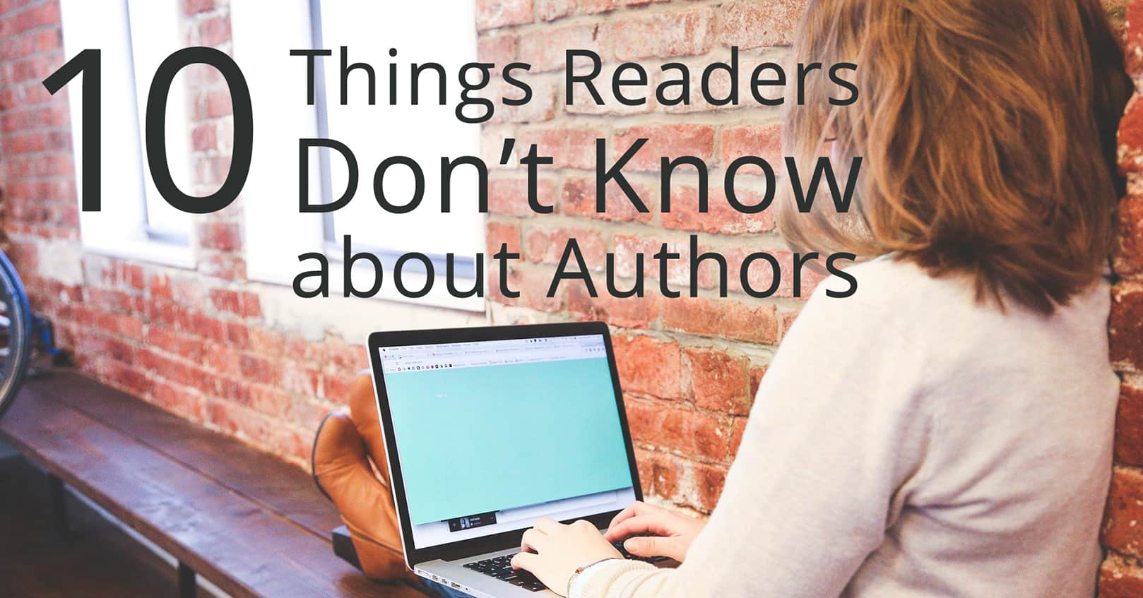 things readers dont know about authors
