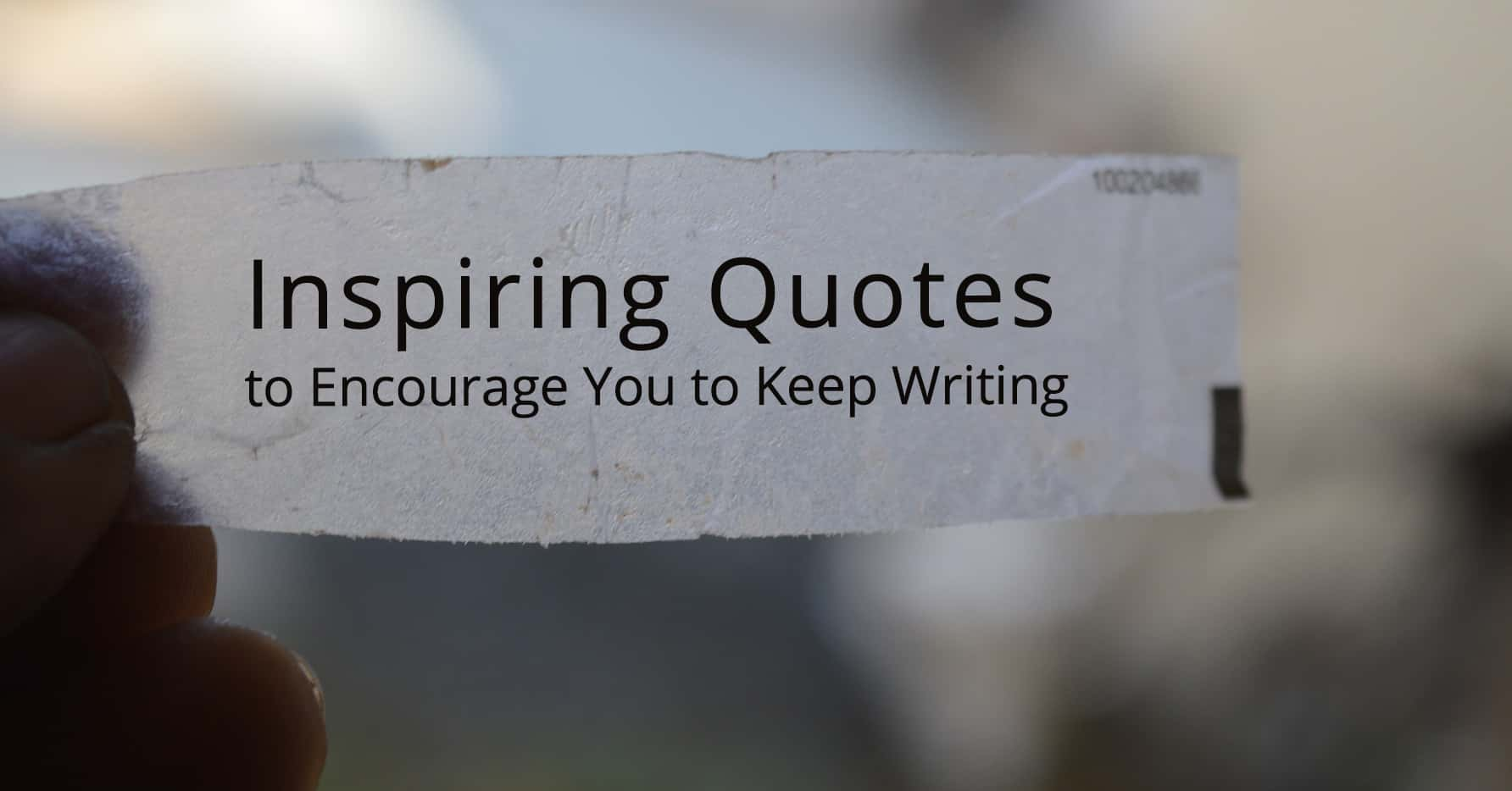 inspiring quotes to encourage writers