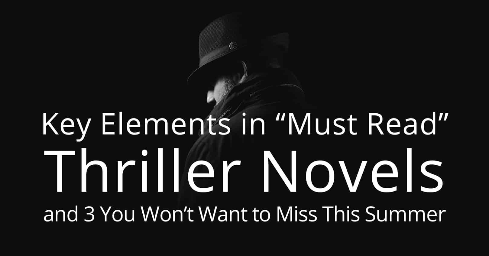 must read thriller novels