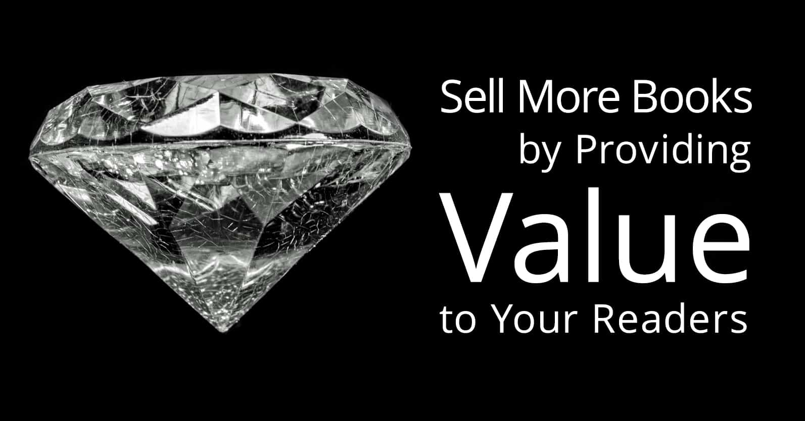 Sell More Books by Providing Value