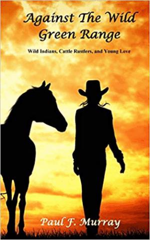 Cover for Against the Wild Green Range