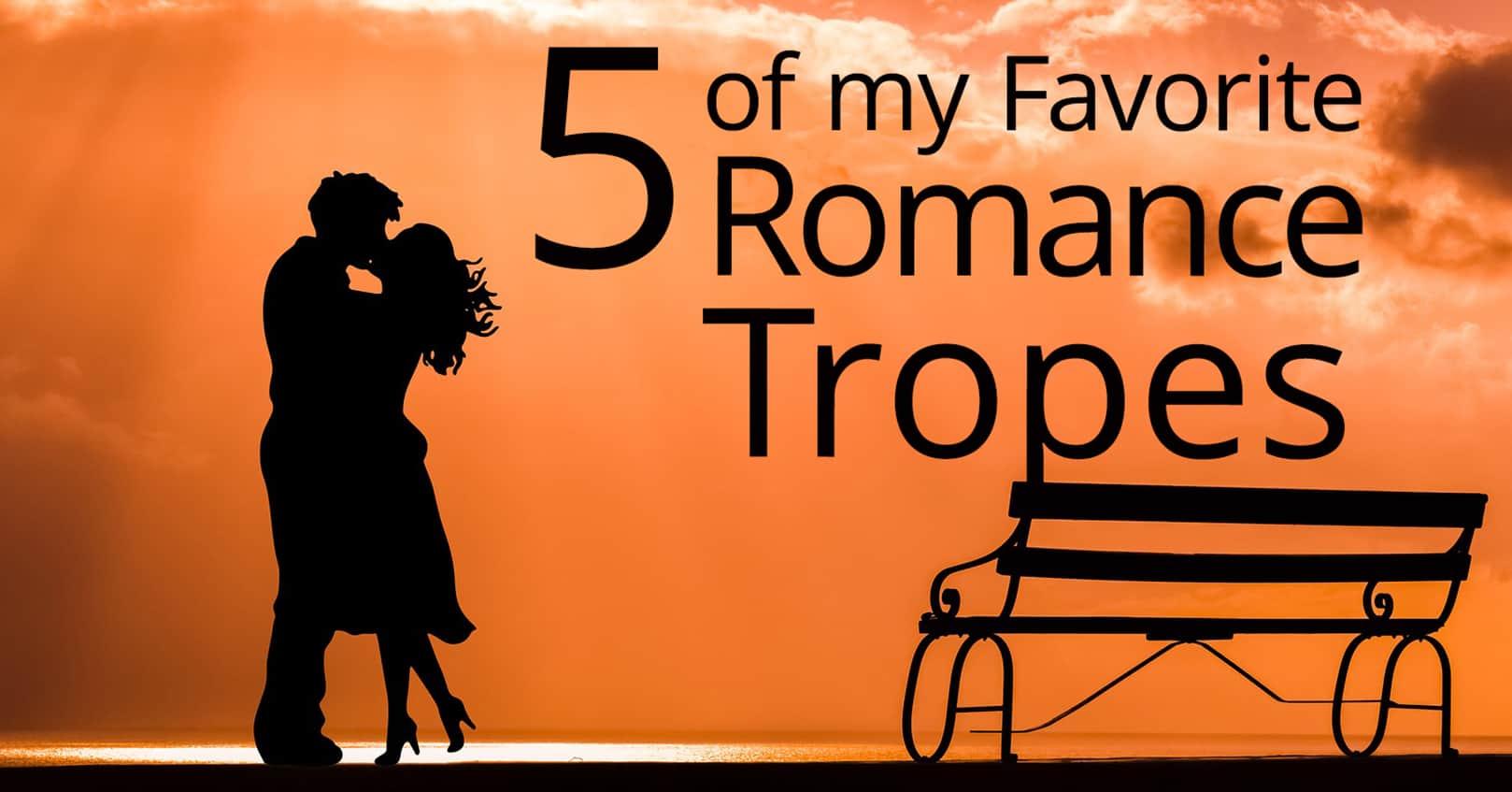 Favorite Romance Tropes