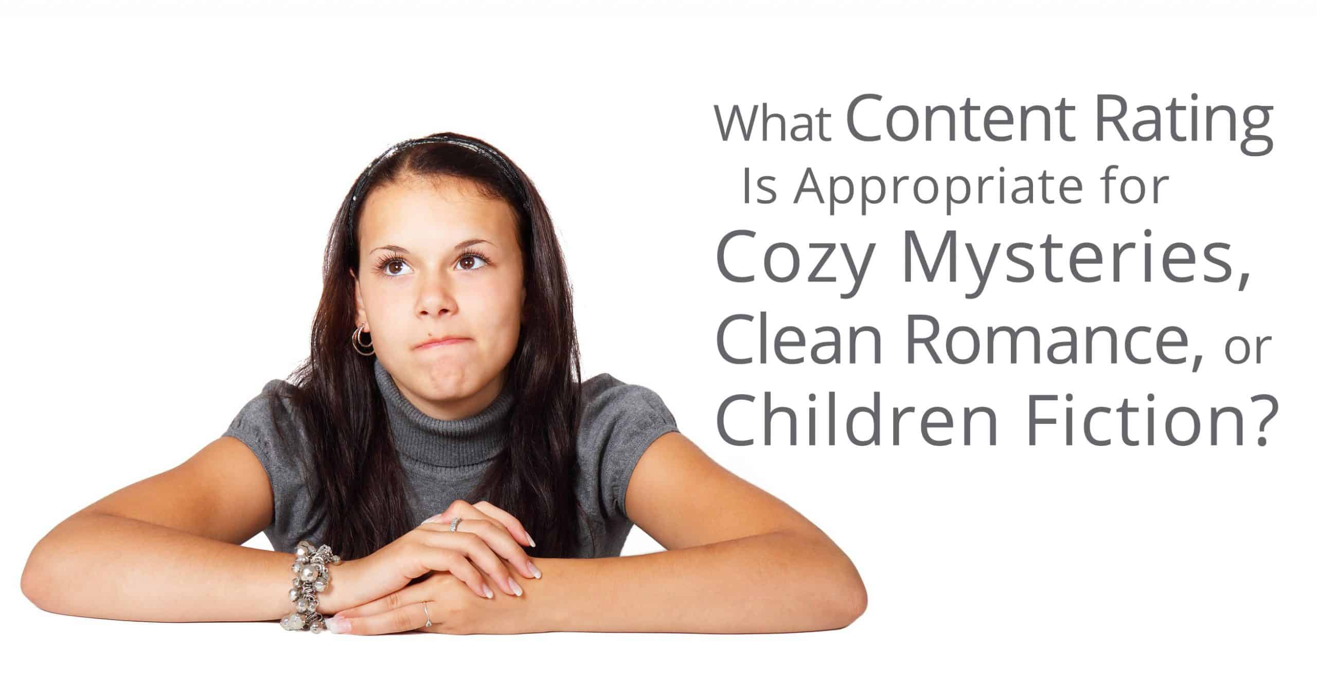 content rating for cozy mysteries, clean romances, and children's books