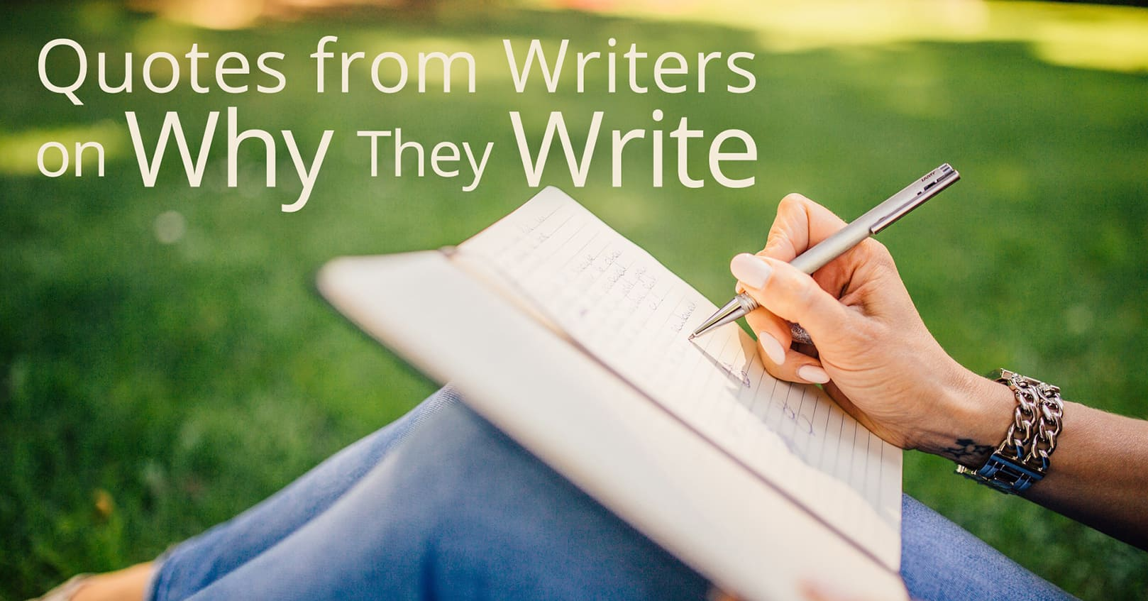 quotes on why writers write
