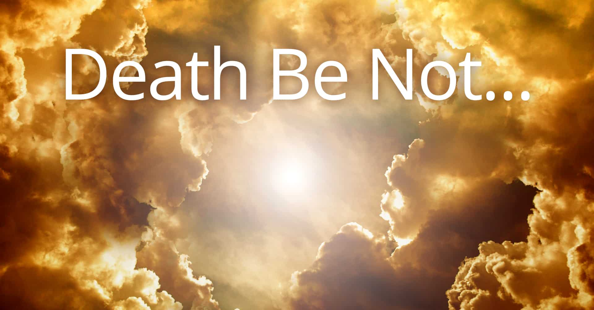 death be not - my question and answer session with God