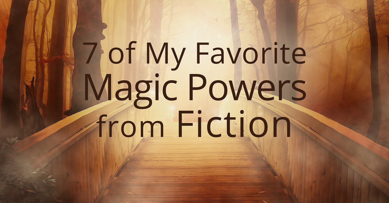 favorite magic powers from fiction