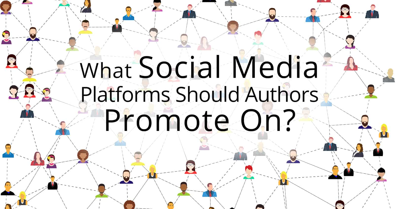 What Social Media Platforms Should Authors Promote On
