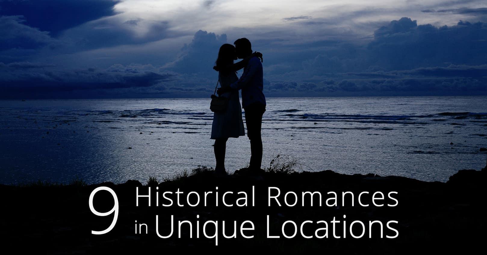 historical romances in unique locations