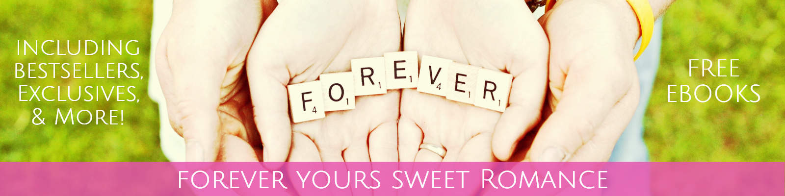 Forever Yours Sweet Contemporary Romance