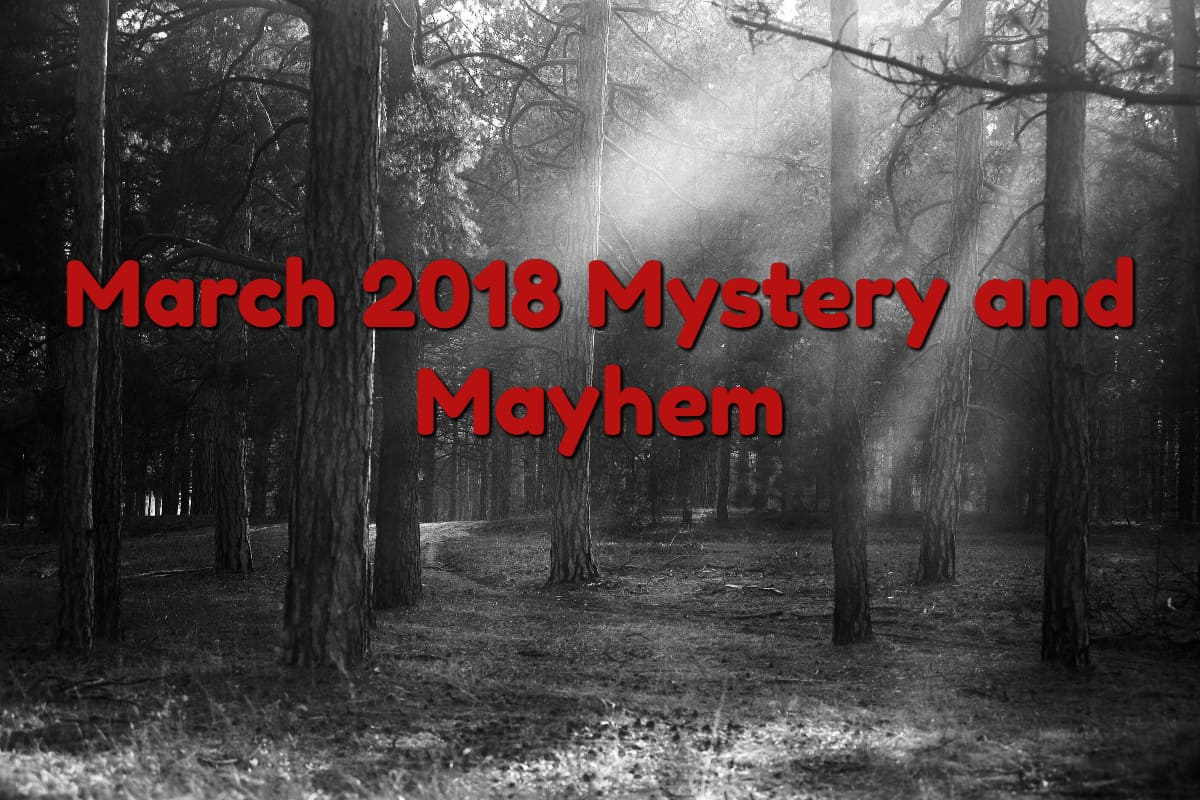 March Mystery and Mayhem