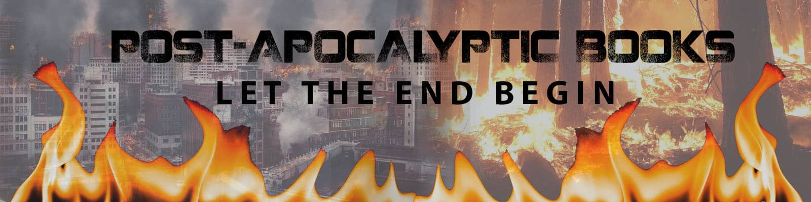 Post-Apocalyptic Books (May): Let the End Begin