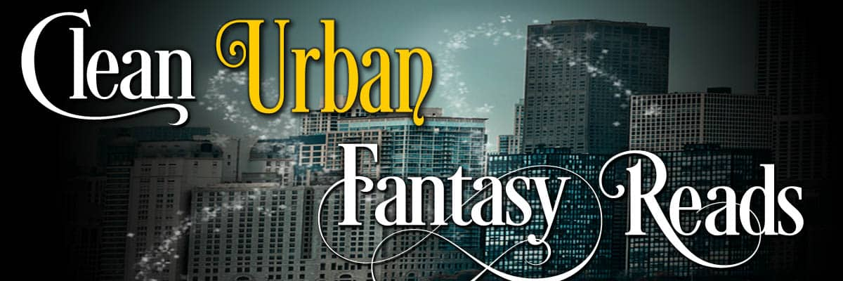 Clean Urban Fantasy Reads