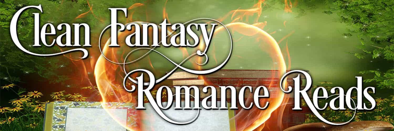 Clean Fantasy Romance Reads