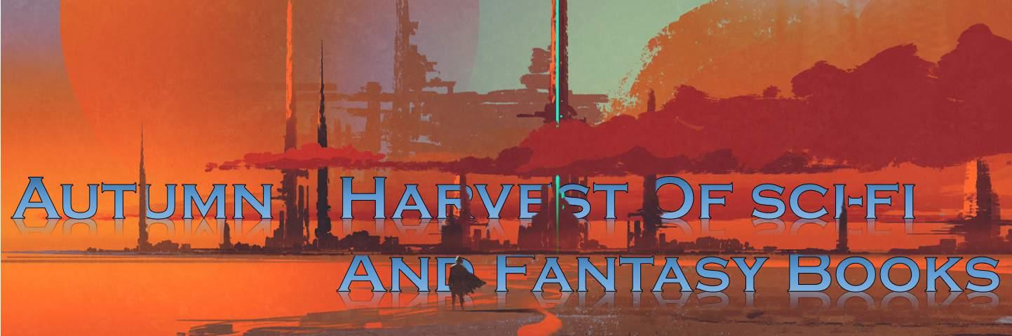 Autumn Harvest of Sci-Fi & Fantasy Books