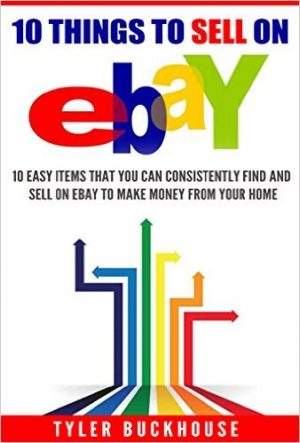 Cover for 10 Things to Sell on eBay