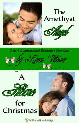 Cover for 2-in-1 Inspirational Romance Novellas: The Amethyst Angel and A Home for Christmas