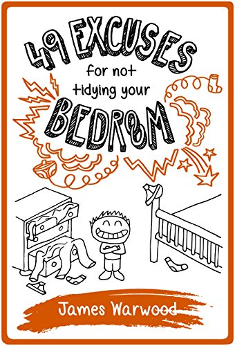 Cover for 49 Excuses for not Tidying Your Bedroom
