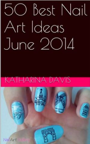 Cover for 50 Best Nail Art Ideas to Inspire