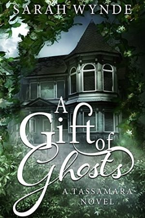 Cover for A Gift of Ghosts