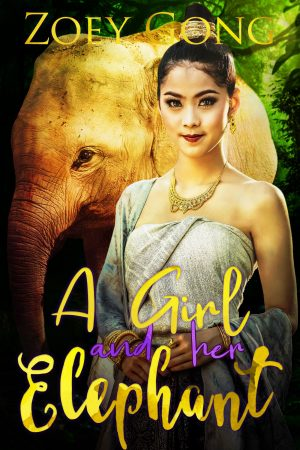 Cover for A Girl and Her Elephant