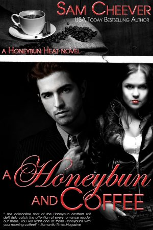 Cover for A Honeybun and Coffee