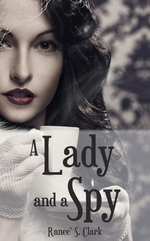 Cover for A Lady and a Spy