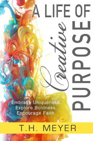 Cover for A Life of Creative Purpose
