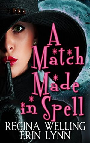 Cover for A Match Made in Spell