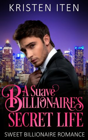 Cover for A Suave Billionaire's Secret Life