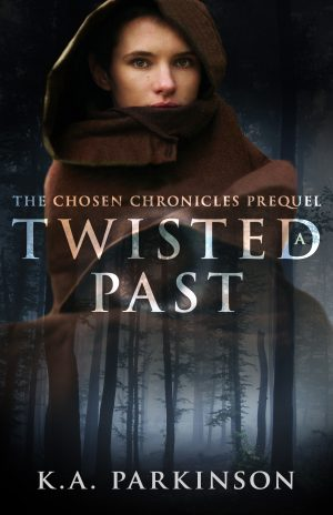 Cover for A Twisted Past: The Chosen Chronicles Prequel