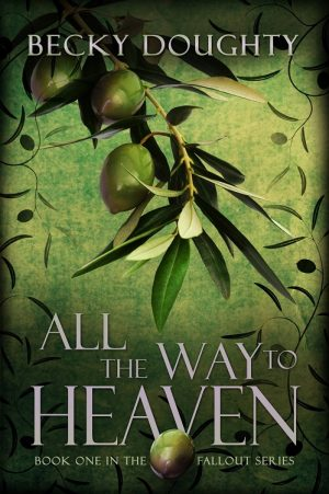 Cover for All the Way to Heaven