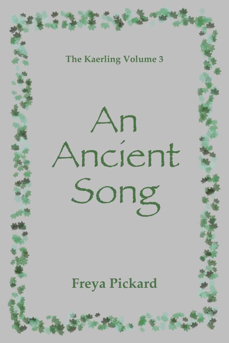 Cover for An Ancient Song: The Kaerling Volume Three